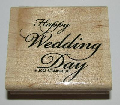 Happy Wedding Day Rubber Stamp Stampin' Up! Retired Wood Mounted Marriage #2