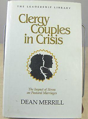 Clergy Couples in Crisis Book Leadership Library #3 by Dean Merrill 1985 Stress