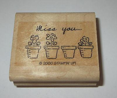 Miss You Rubber Stamp Flower Pots Stampin' Up! Retired Wood Mounted Garden