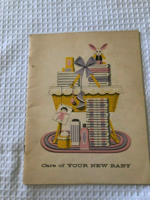 Vintage Care of your new Baby by Wyeth Laboratories Copyright 1965