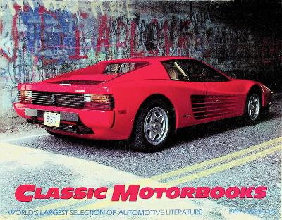 CLASSIC MOTORBOOKS 1987 CATALOG Largest Collection of Automotive Literature