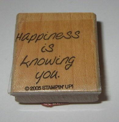 Happiness Is Knowing You Rubber Stamp Retired Stampin Up Wood Mounted