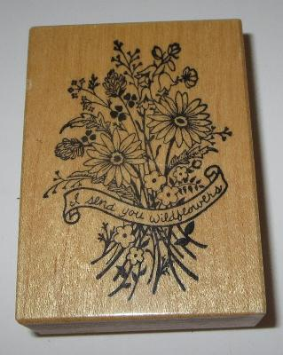 I Send You Wildflowers Rubber Stamp PSX Daisy Flower Bouquet Wood Mounted