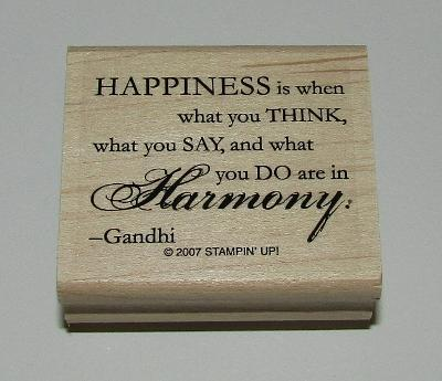 Happiness is When What You Think Say Do Are in Harmony Gandhi Rubber Stamp New