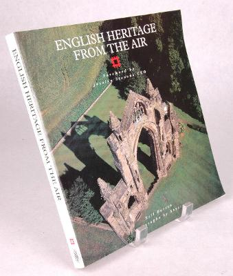 USED English Heritage from the Air by Neil Burton-Ariel Photos by Skyscan-