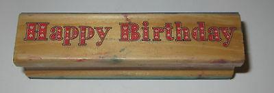 Happy Birthday Rubber Stamp Flowers Inside Letters Border Wood Mounted