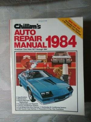 Chiltons Auto Repair Manual 1984 American Cars From 1977 Through 1984 Kmart...