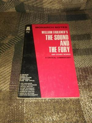 Monarch Notes William Faulkner The Sound & The Fury & Other Works 1973...