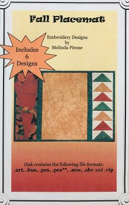 Sew Precious Digitized Machine Embroidery CD Fall Placemat Quilted Leaf Designs