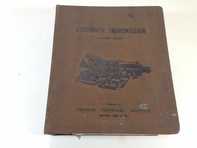 1969 Lincoln Technical Institute Automatic Transmission Service Guide Binder
