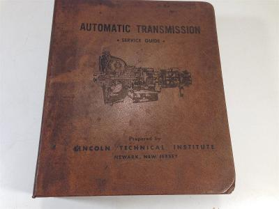 1963 Lincoln Technical Institute Automatic Transmission Service Guide Binder