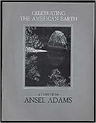 A Tribute to Ansel Adams: Celebrating the American Earth