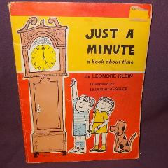 Just a Minute a Book About Time Leonore Klein Education School...