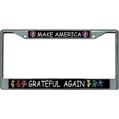 Make America Grateful Again Chrome License Plate Frame