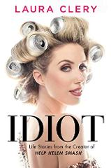 Idiot by Laura Clery eBook Only (PDF EPUB & MOBI) Not a hard/p...