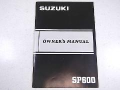 85 SUZUKI SP600 OEM NOS ORIGINAL DRIVER'S OWNER'S MANUAL 1985 ...