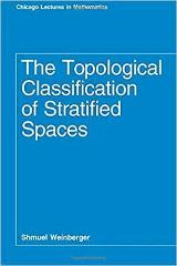 The Topological Classification of Stratified Spaces (Chicago L...