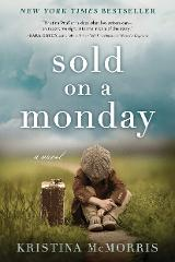 Sold on a Monday: A Novel by Kristina McMorris eBook Only (Not...