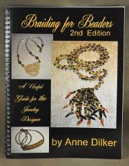 BRAIDING for BEADERS by Anne Dilker Full size Instruction Book...