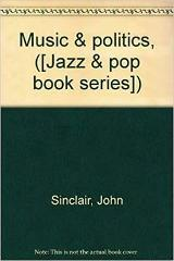 Music & politics ([Jazz & pop book series])
