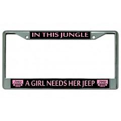 A Girl Needs Her Jeep … Chrome License Plate Frame