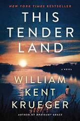 This Tender Land by William Kent Krueger eBook Only Not a hard...