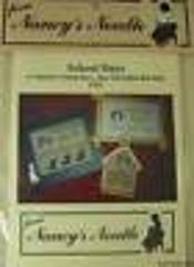 Nancy's Needle Cross Stitch Pattern Teacher School Days Dear G...