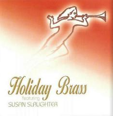 Holiday Brass Encore Featuring Susan Slaughter CD