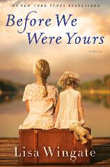 Before We Were Yours by Lisa Wingate eBook (PDF EPUB & MOBI) N...