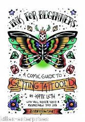 Ink For Beginners Guide To Getting Tattooed 2016 - Big Planet ...