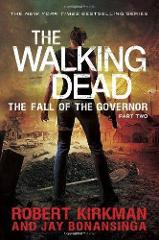 The Walking Dead: The Fall of the Governor: Part Two Novel Har...