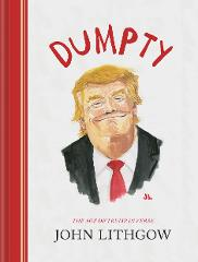 Dumpty: The Age of Trump in Verse eBook Only (PDF EPUB MOBI) N...
