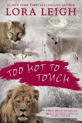 Too Hot to Touch by Lora Leigh eBook (PDF EPUB & MOBI) Not a h...