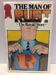 The Man of Rust #1 A Comic Book Blackthorne 1986
