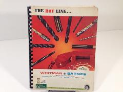 Vintage 1967 Whitman & Barnes Tooling Catalog 167 The Hot Line