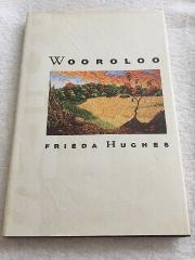 Wooroloo - The poetry of Frieda Hughes (Daughter of Sylvia Pla...