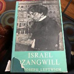ISRAEL ZANGWILL JOSEPH LEFTWICH 1st Edition Hardcover