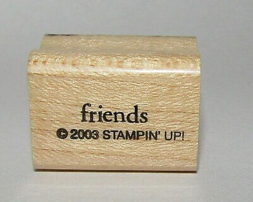 Friends Rubber Stamp Stampin Up Wood Mounted 1